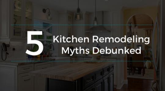 kitchen remodeling myths debunked